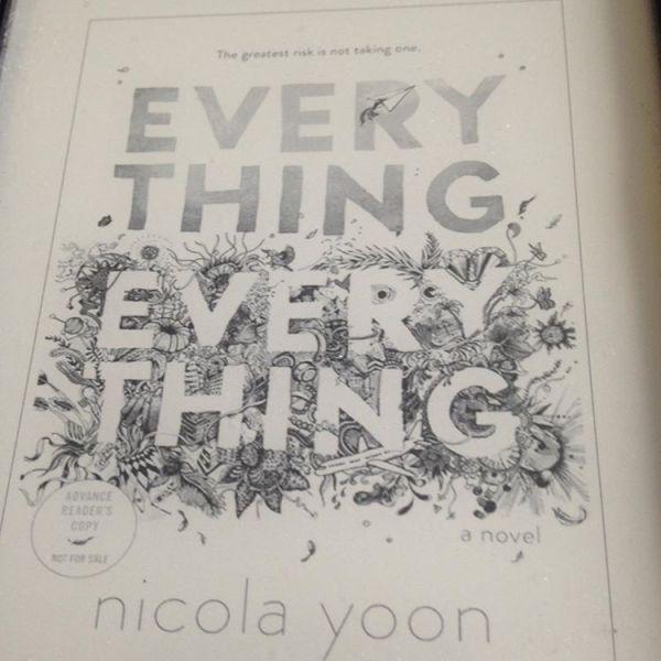 #currentlyreading #everythingeverything #nicolayoon